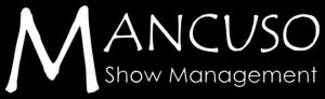 Mancuso Show Management